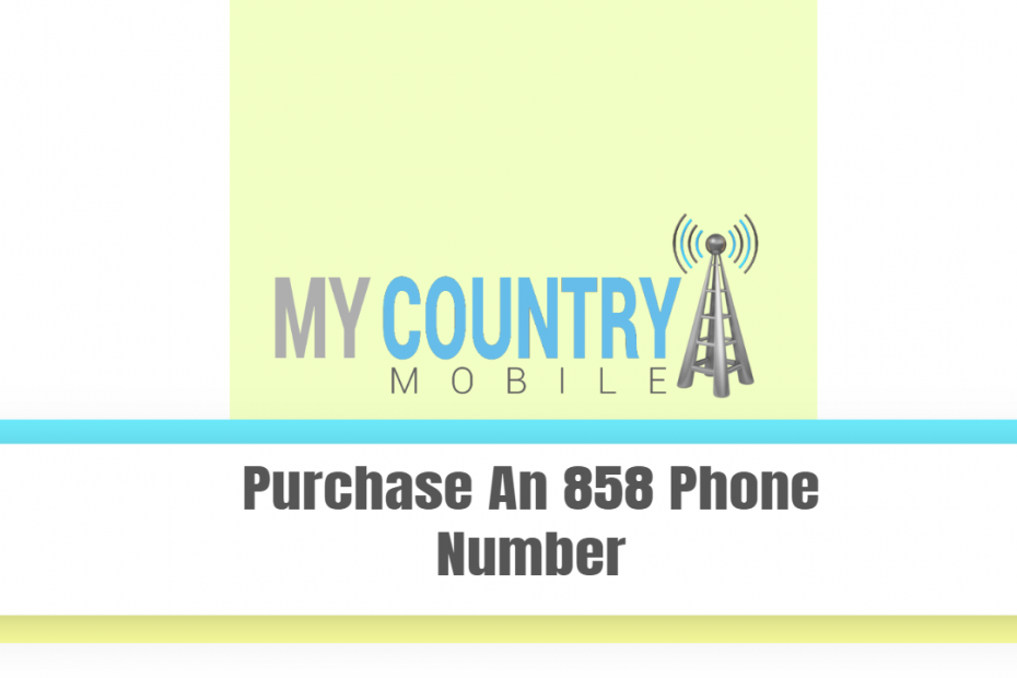 Purchase An 858 Phone Number