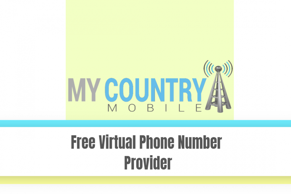 Free Virtual Phone Number Provider - My Country Mobile